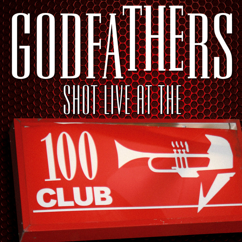 The Godfathers - Shot Live At The 100 Club - CD+DVD Album - Secret Records Limited