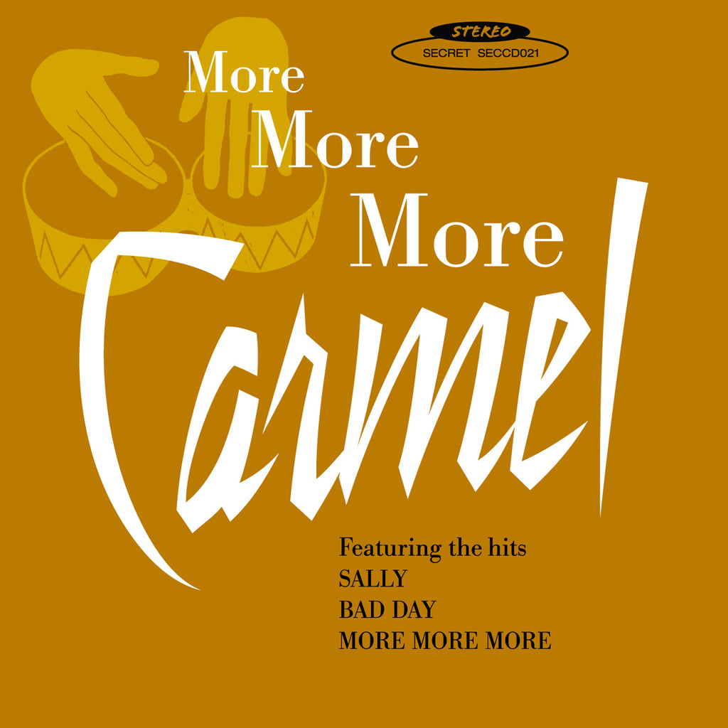 Carmel - More More More - Secret Records Limited