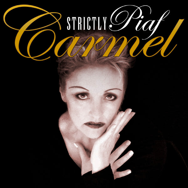 Carmel - Strictly Piaf - CD Album - Secret Records Limited