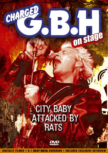 Charged GBH - City Baby Attacked By Rats - DVD - Secret Records Limited