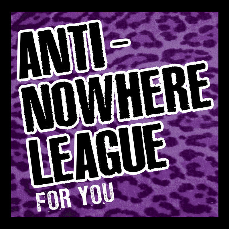 Anti-Nowhere League - For You - CD+DVD Album - Secret Records Limited