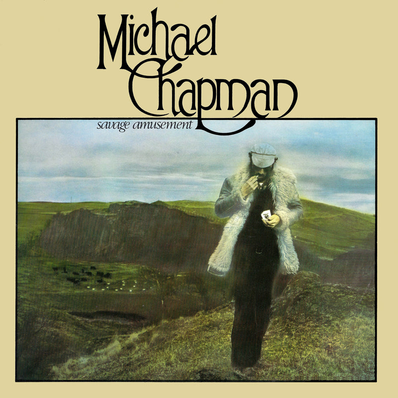 Michael Chapman - Savage Amusement - CD Album & Vinyl LP - Secret Records Limited