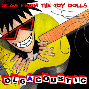 The Toy Dolls - Olgacoustic - CD Album - Secret Records Limited