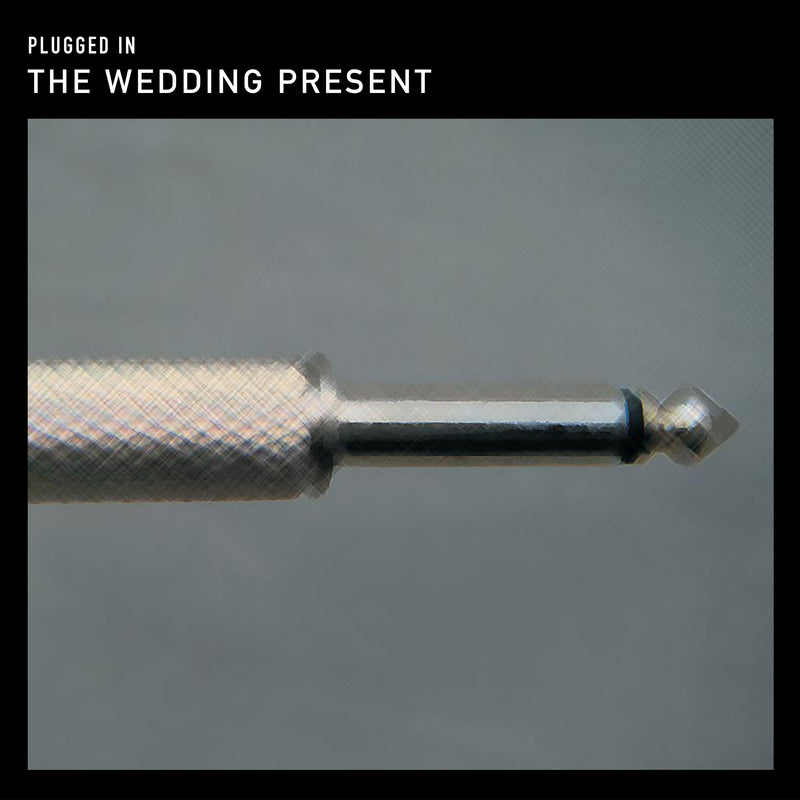 The Wedding Present - Plugged In - Vinyl LP - Secret Records Limited