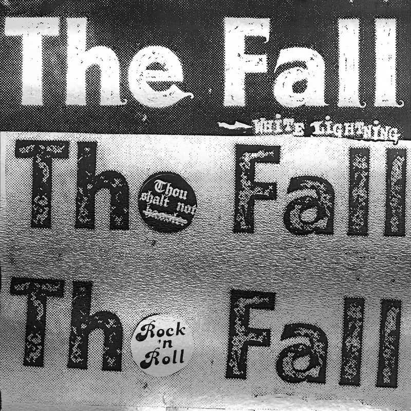 The Fall - White Lightning - Secret Records Limited