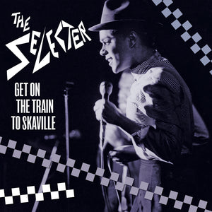 The Selecter - Get On The Train To Skaville - CD+DVD Album - Secret Records Limited