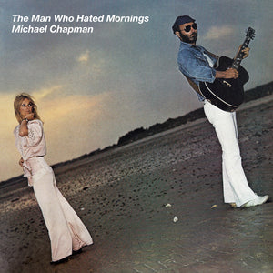 Michael Chapman - The Man Who Hated Mornings - CD Album - Secret Records Limited