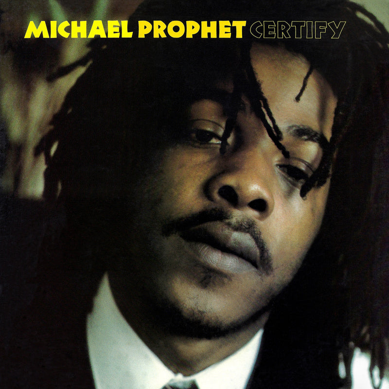 Michael Prophet - Certify - CD Album & Vinyl LP - Secret Records Limited