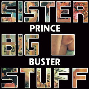 Prince Buster - Sister Big Stuff - CD Album - Secret Records Limited