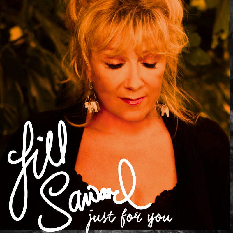 Jill Saward - Just For You - CD Album - Secret Records Limited