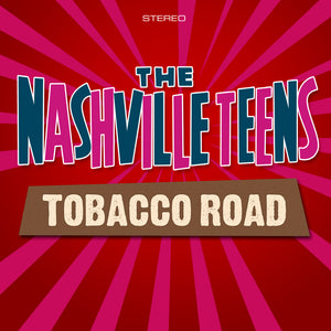 The Nashville Teens - Tobacco Road - CD Album - Secret Records Limited