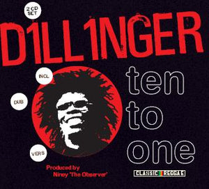 Dillinger - Ten To One - 2CD Album - Secret Records Limited