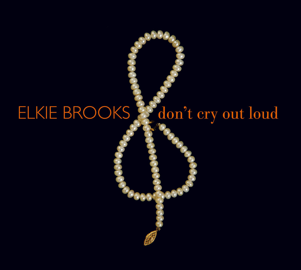 Elkie Brooks - Don't Cry Out Loud - 2CD Album - Secret Records Limited