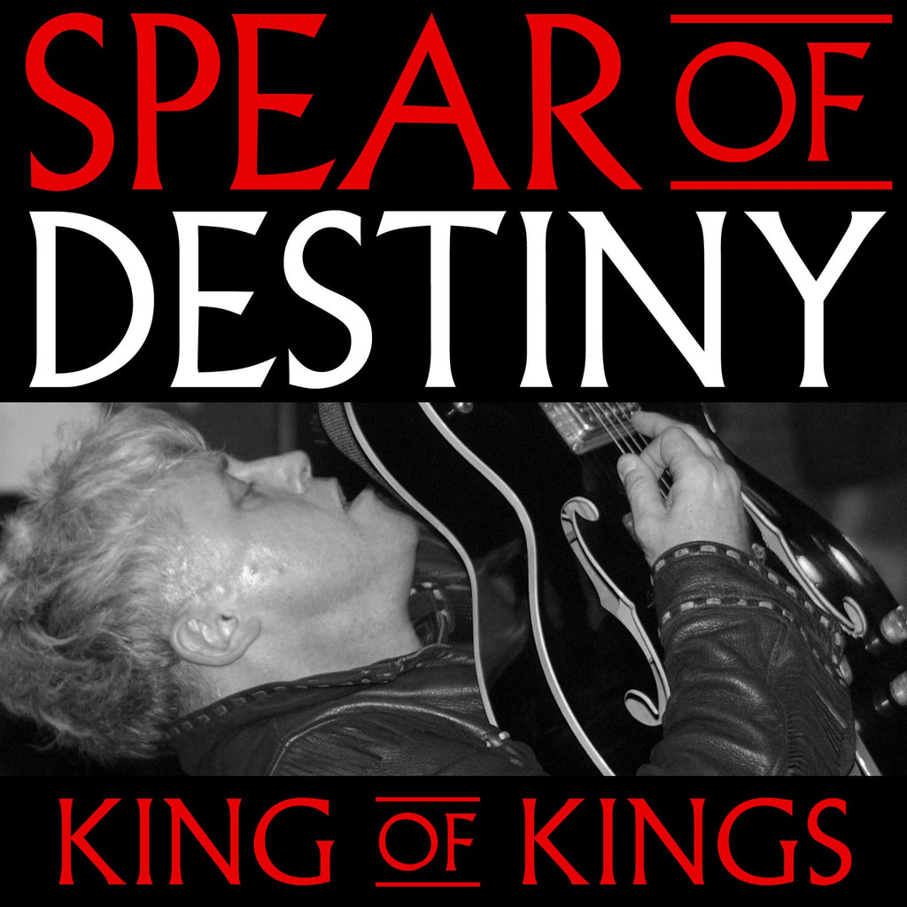 Spear Of Destiny - King Of Kings - 2CD+DVD Album - Secret Records Limited