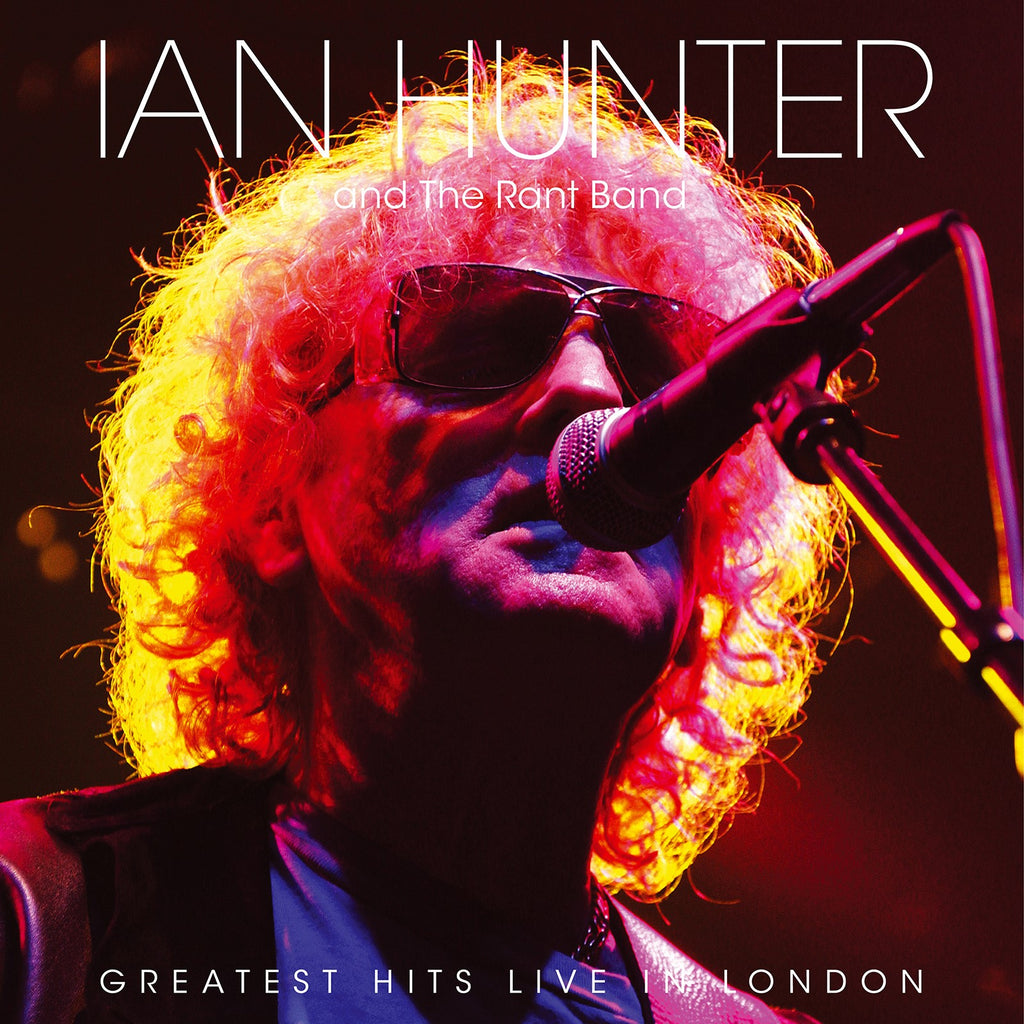 Ian Hunter & The Rant Band - Greatest Hits Live In London - Vinyl LP - Secret Records Limited