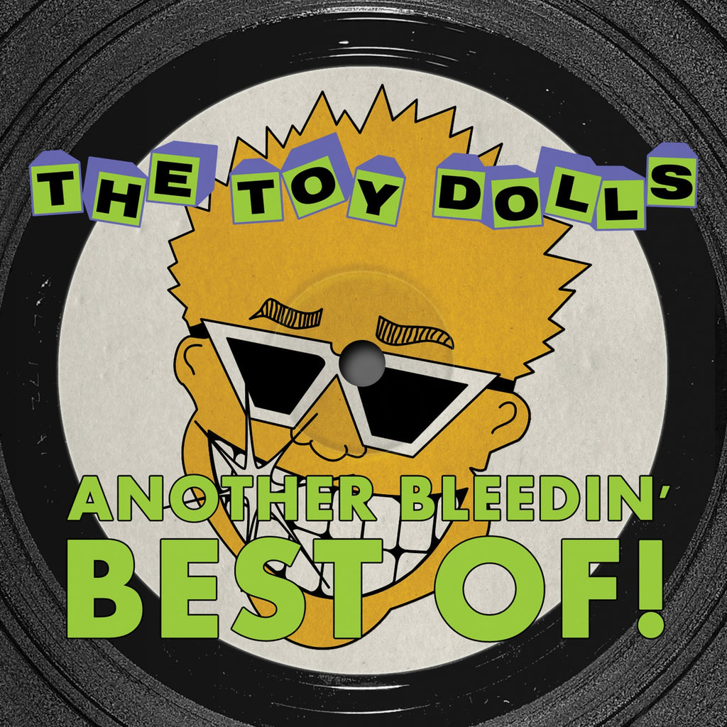 The Toy Dolls - Another Bleedin' Best Of! + Bonus Tracks - CD Album - Secret Records Limited