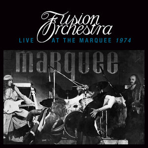 Fusion Orchestra - Live At The Marquee 1974 - CD Album - Secret Records Limited