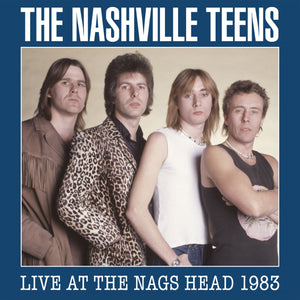 The Nashville Teens - Live At The Nags Head 1983 - 2CD+DVD Album - Secret Records Limited