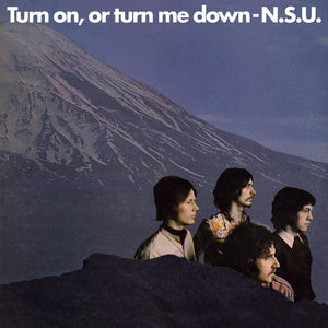 N.S.U. - Turn On, Or Turn Me Down - CD Album & Vinyl LP - Secret Records Limited