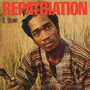 U Brown - Repatriation + Dickie Ranking - CD Album - Secret Records Limited