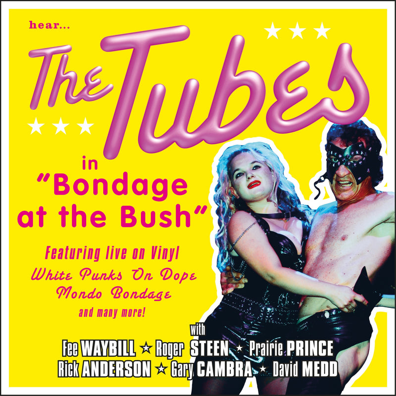 The Tubes - Bondage At The Bush - CD Album - Secret Records Limited