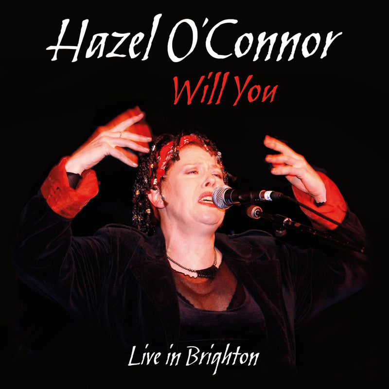 Hazel O'Connor - Will You Live In Brighton - 2CD+DVD Album - Secret Records Limited