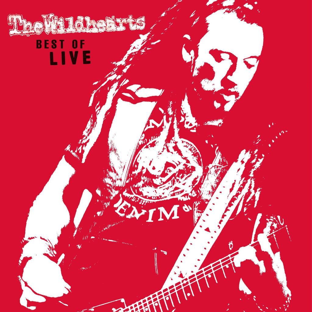 The Wildhearts - Best Of Live - Vinyl LP - Secret Records Limited