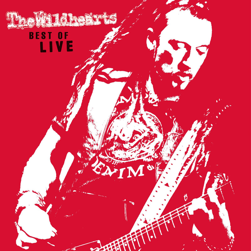 The Wildhearts - Best Of Live - Secret Records Limited