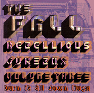 The Fall - Rebellious Jukebox Vol.3 - 2CD Album - Secret Records Limited