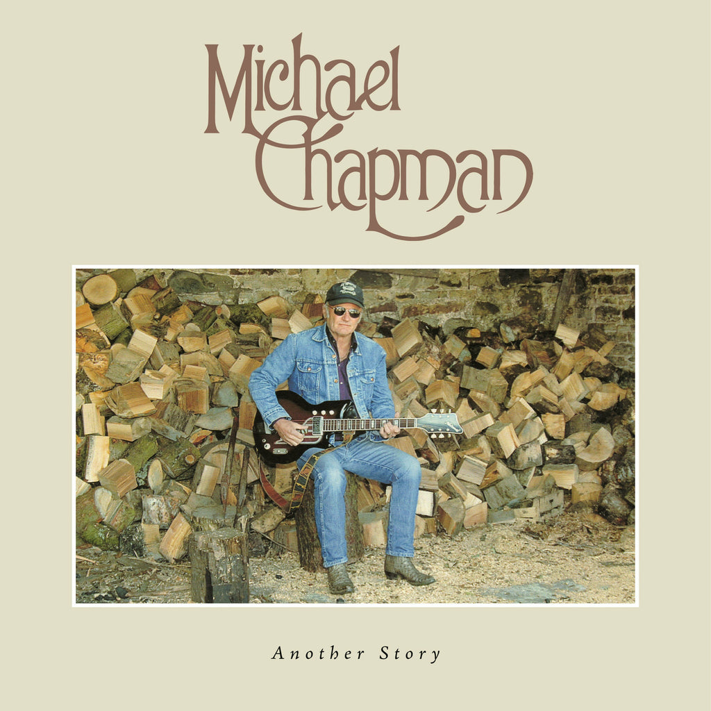 Michael Chapman - Another Story - Secret Records Limited