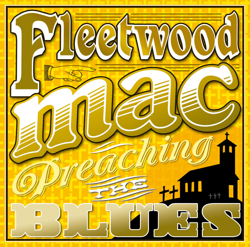 Fleetwood Mac - Preaching The Blues - CD Album - Secret Records Limited