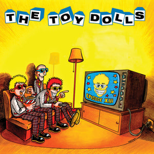 The Toy Dolls - Episode XIII - CD Album - Secret Records Limited