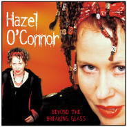 Hazel O'Connor & the Subterraneans - Beyond The Breaking Glass - 2CD Album - Secret Records Limited