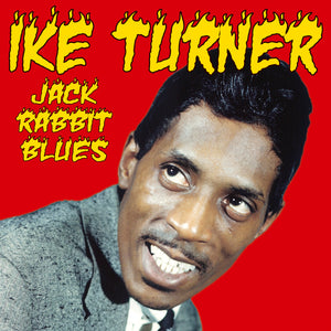 Ike Turner - Jack Rabbit Blues - CD Album - Secret Records Limited