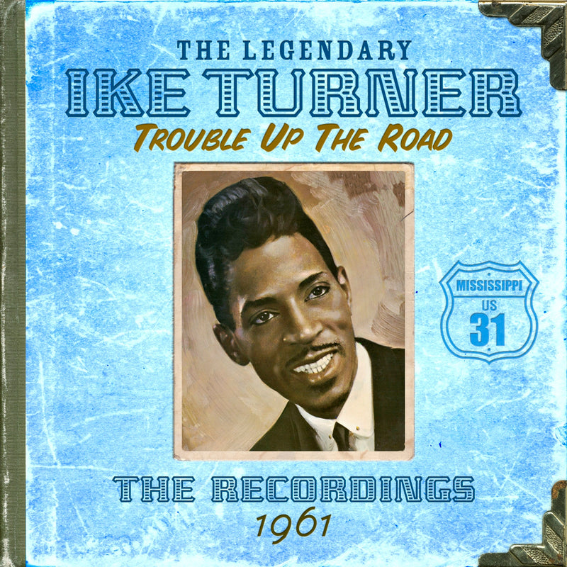 Ike Turner - Trouble Up The Road - CD Album - Secret Records Limited
