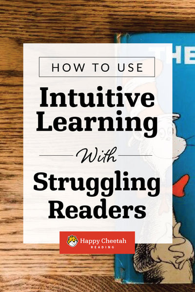 How to Use Intuitive Learning With Struggling Readers