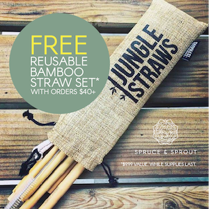Summer special: Free reusable bamboo set with your $40+ order (while supplies last)