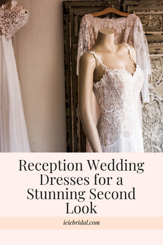 Reception Wedding Dresses for a Stunning Second Look