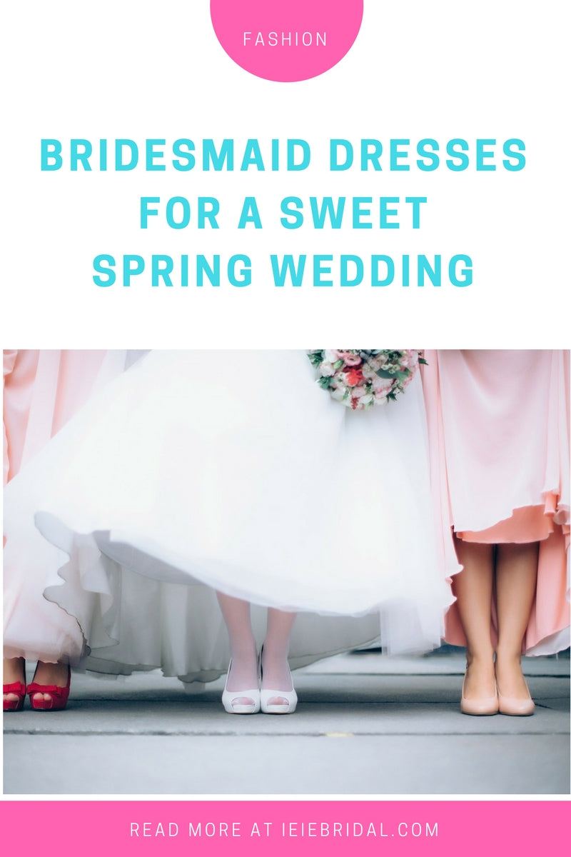 Bridesmaid Dresses for a Sweet Spring Wedding