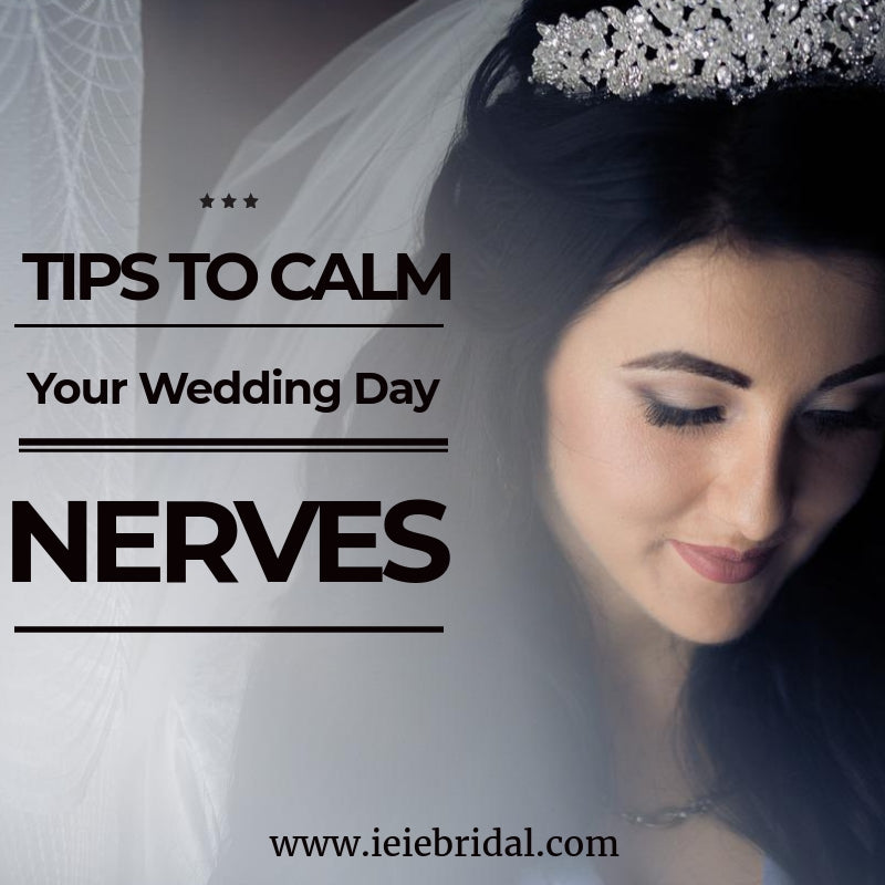 Tips to Calm Your Wedding Day Nerves