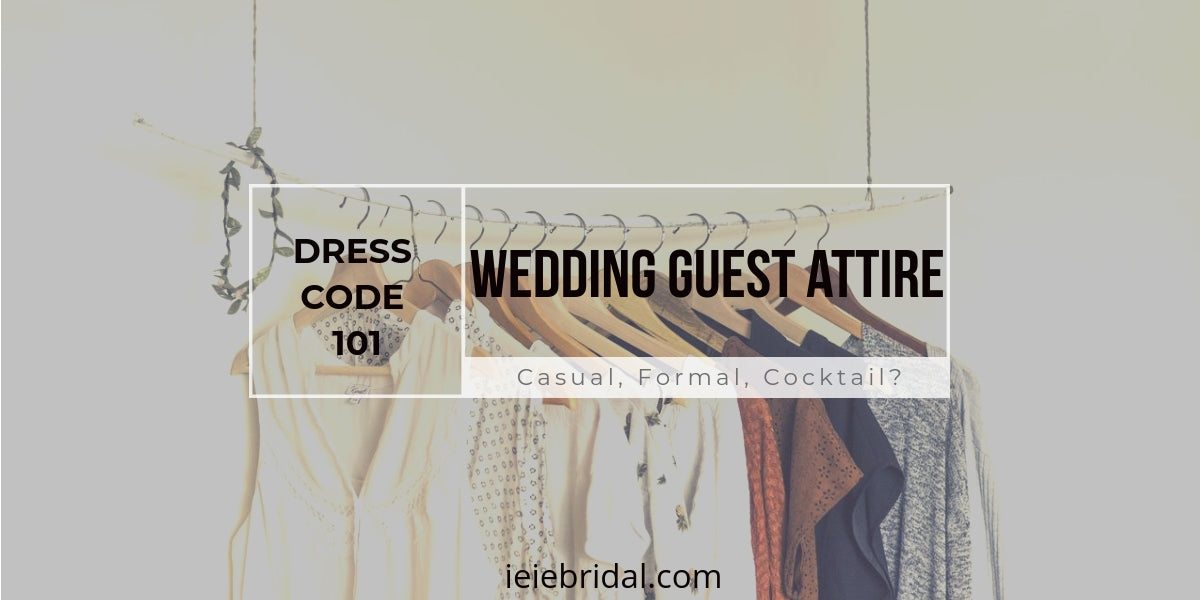 Dress Code 101: Wedding Guest Attire