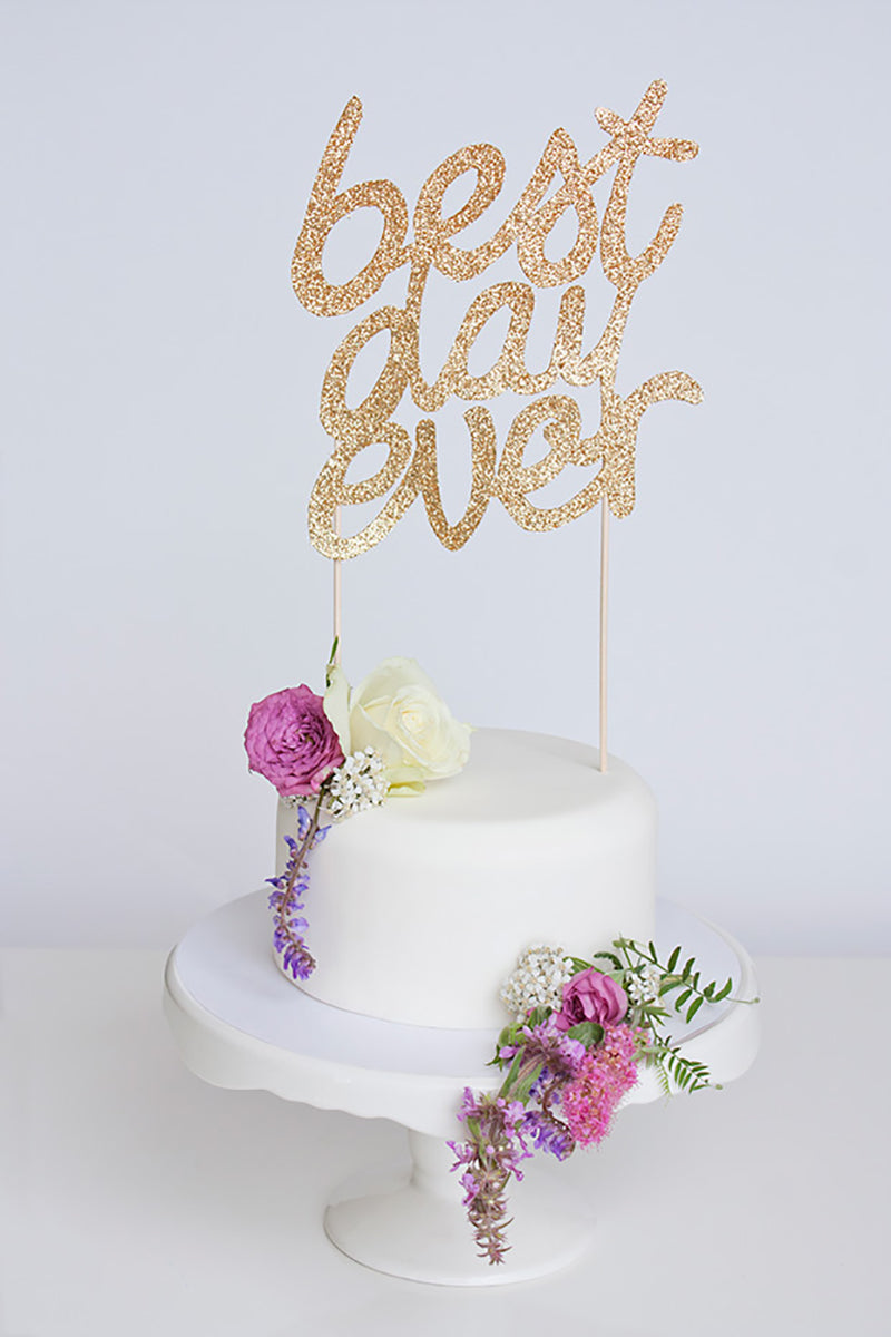 Best Day Ever Glitter Cake Topper