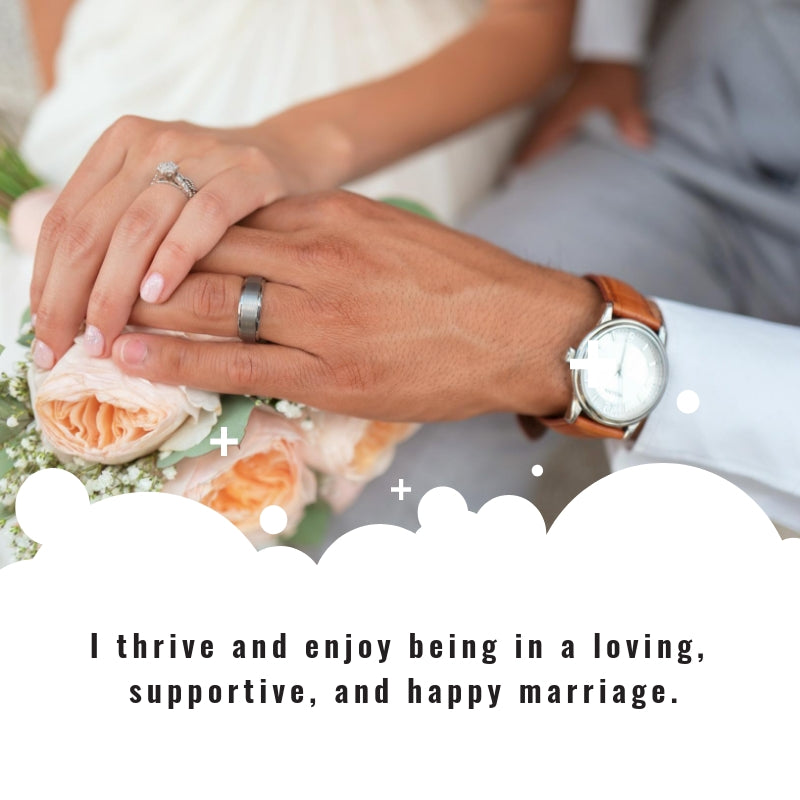 Love and Marriage Affirmation