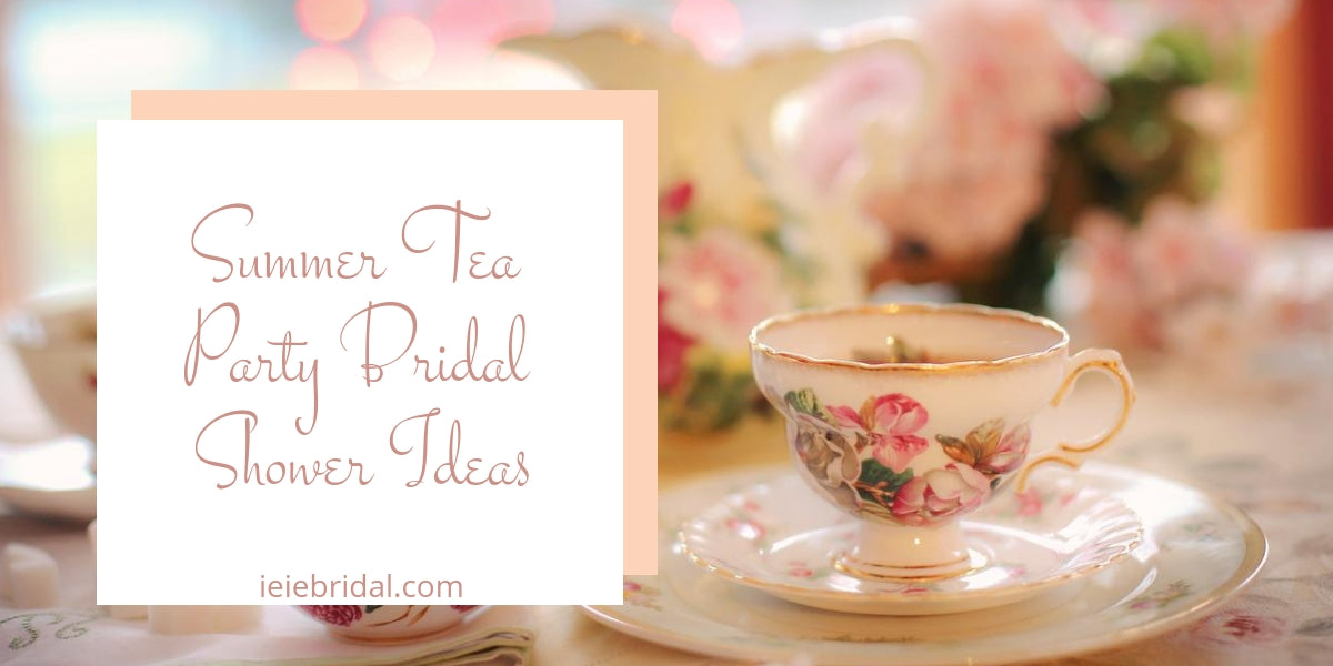 summer tea party bridal shower ideas