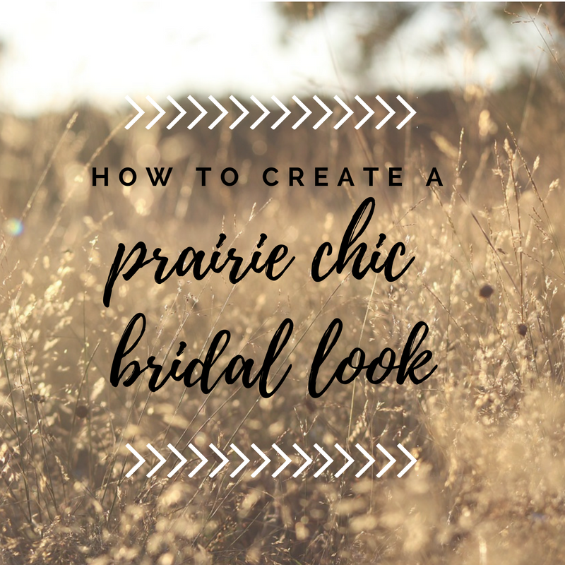 How to Create a Prairie Chic Bridal Look