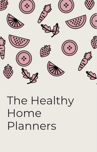 The Healthy Home | Planners