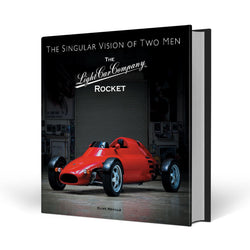 The Light Car Company Rocket - The Singular Vision of Two Men