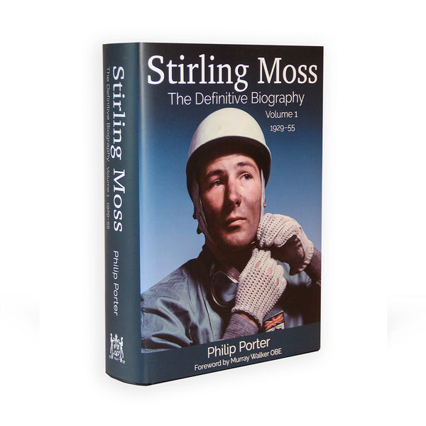 Stirling Moss - The Definitive Biography, Volume 1