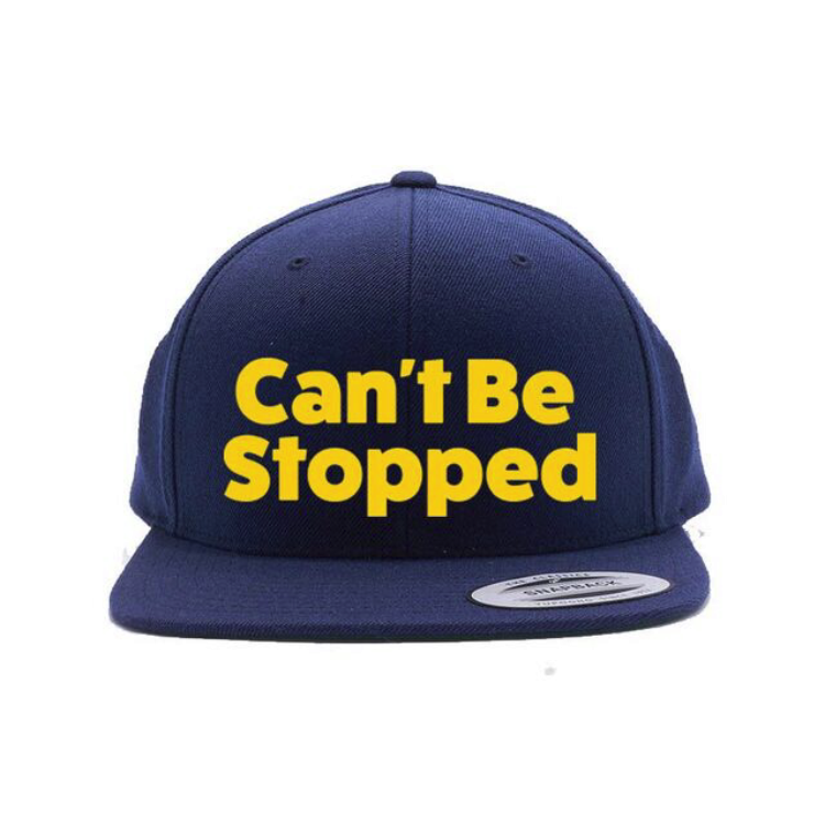 Can't Be Stopped Snapback Hat