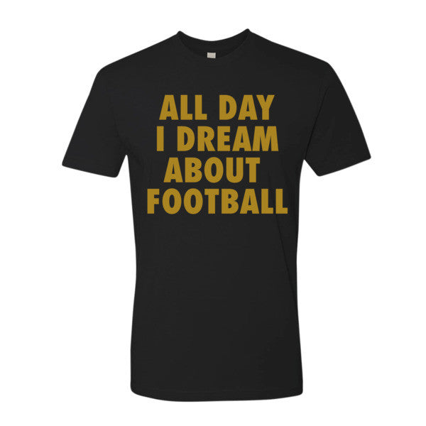 All Day I Dream About Football (Gold print) - Short sleeve men's t-shirt